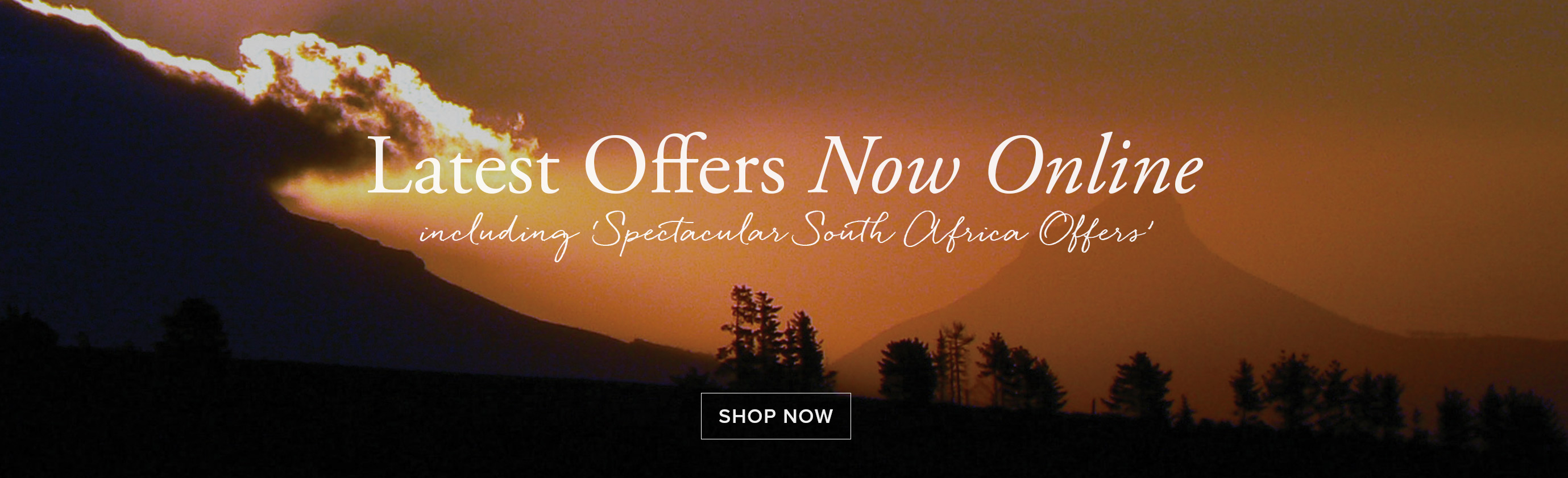 Latest Offers Including Spectacular South Africa Offers