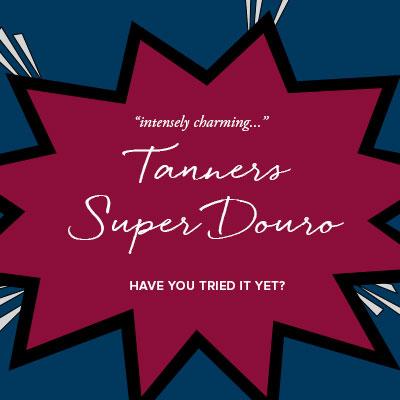 Tanners Super Douro
