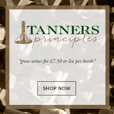 Tanners Principles £7.50 or less per bottle