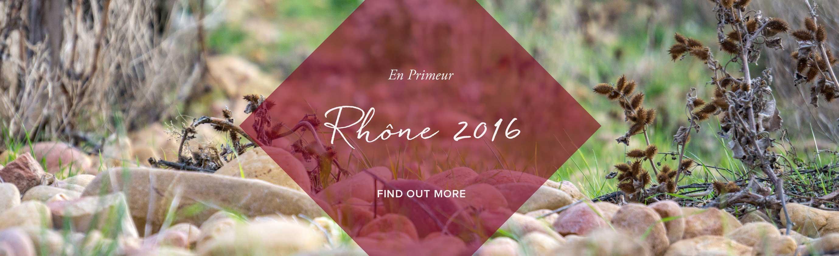 Rhône 2016 En Primeur